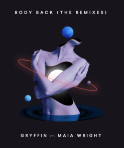 Gryffin – Body Back ft. Maia Wright (Acapella)