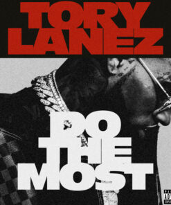 Tory Lanez – Do The Most (Acapella)